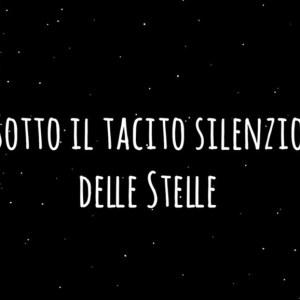 Sotto il tacito silenzio delle stelle di Salvatore Cirillo