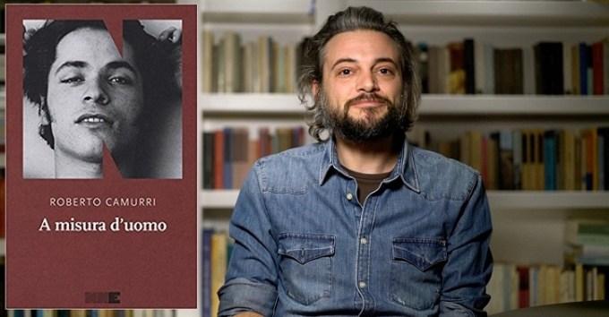 A misura d'uomo, l'esordio d'autore di Roberto Camurri