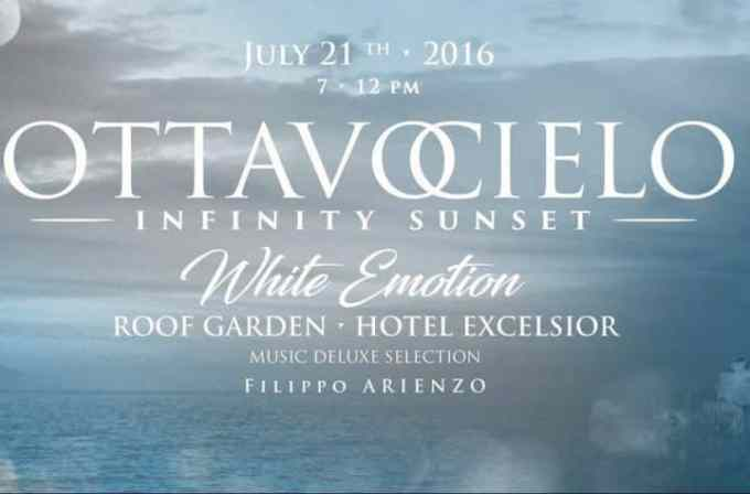 "Ottavo Cielo - Infinity Sunset ""White Emotion"", aperitivo stellato all'Hotel Excelsior"