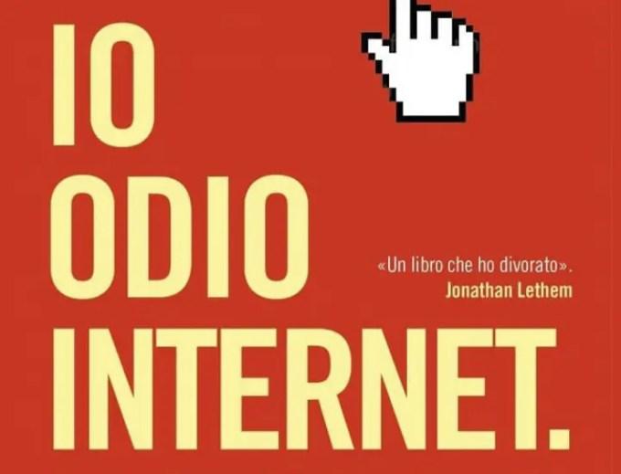 Io odio Internet di Jarett Kobek per Fazi Editore (Recensione)