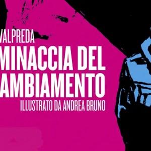 Silvio Valpreda e La minaccia del cambiamento (Recensione)