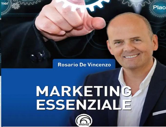 Il manuale Marketing Essenziale di Rosario de Vincenzo