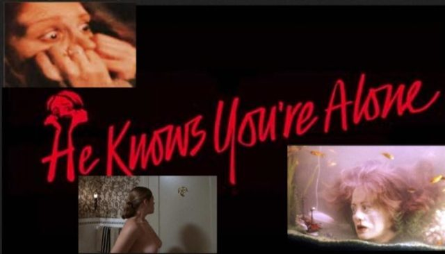 He Knows You're Alone (1980) watch uncut