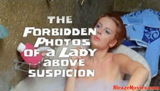 Forbidden Photos Of A Lady Above Suspicion (1970) watch online