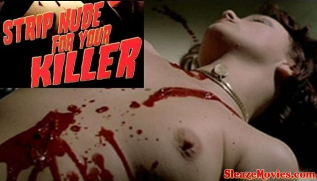 Strip Nude for Your Killer (1975) watch online