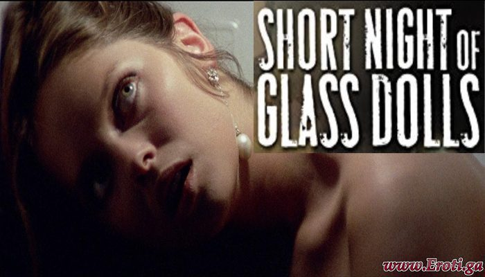 Short Night of Glass Dolls (1971)