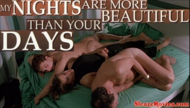My Nights Are More Beautiful Than Your Days (1989) watch online
