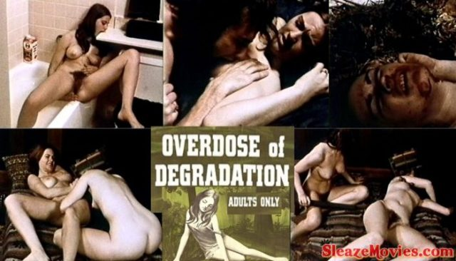 Overdose of Degradation (1970) watch online