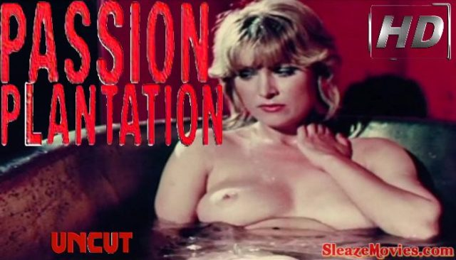 Passion Plantation (1976) watch uncut