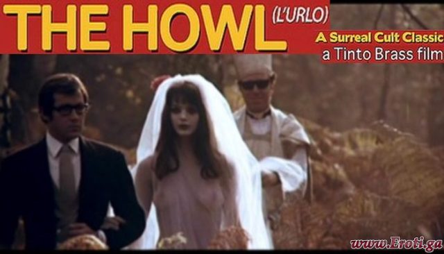 The Howl (1968) Tinto Brass watch Rare Cult Movie
