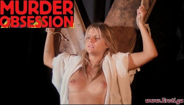 Murder Obsession (1981) watch UNCUT