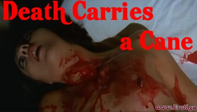 Death Carries a Cane (1973) watch uncut