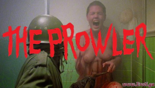The Prowler (1981) watch uncut