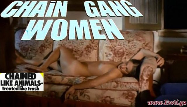 Chain Gang Women (1971) watch uncut
