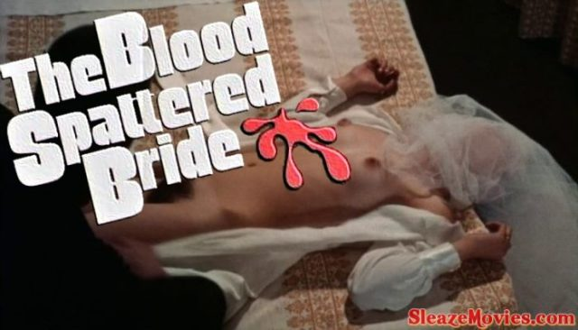 The Blood Spattered Bride (1972) watch uncut