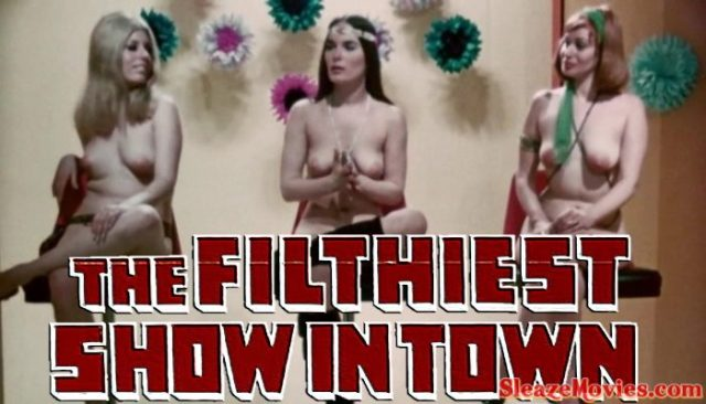Filthiest Show In Town (1973) watch online