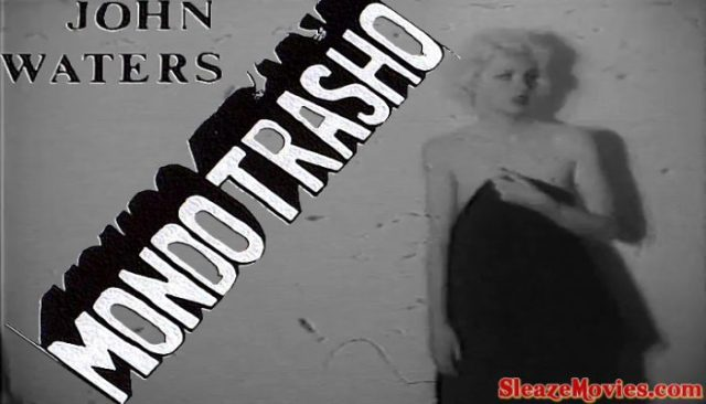Mondo Trasho (1969) watch uncut