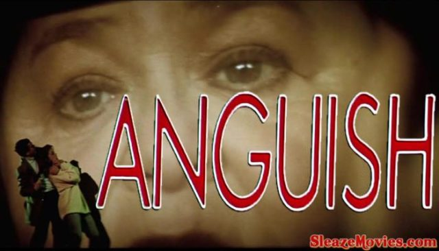 Anguish (1987) watch uncut