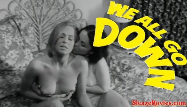 We All Go Down (1969) watch online