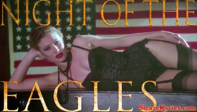 Night Of The Eagles (1989) watch uncut