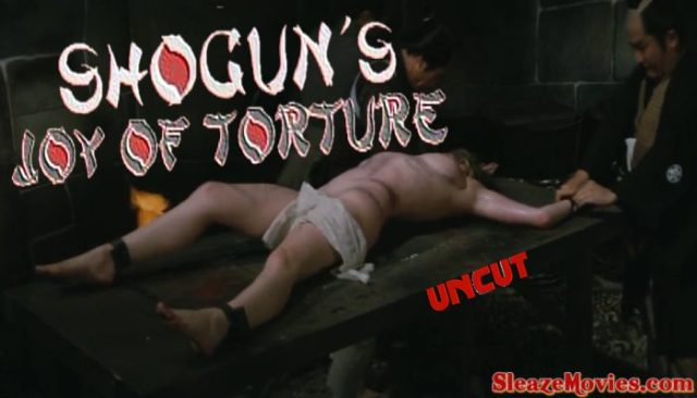 Shogun's Joy of Torture (1968) watch uncut
