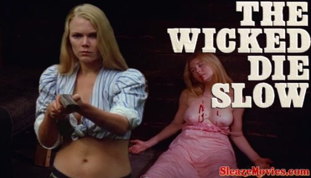 The Wicked Die Slow (1968) watch uncut