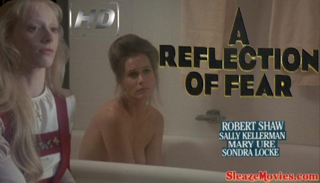 A Reflection of Fear (1972) watch online