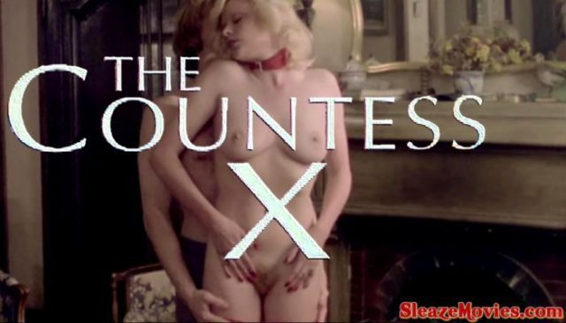 The Countess X (1976) watch uncut
