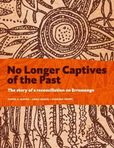 'No Longer Captives of the Past' Kindle edition