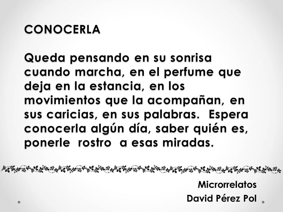 Conocerla, microrrelato de David Pérez Pol