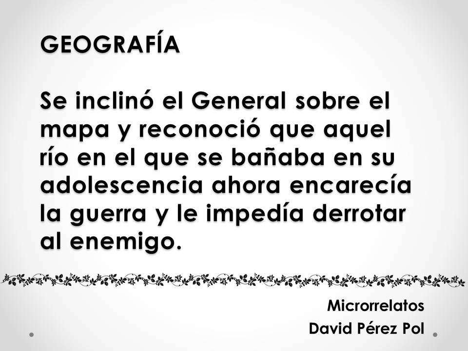 Geografía, microrrelato de David Pérez Pol