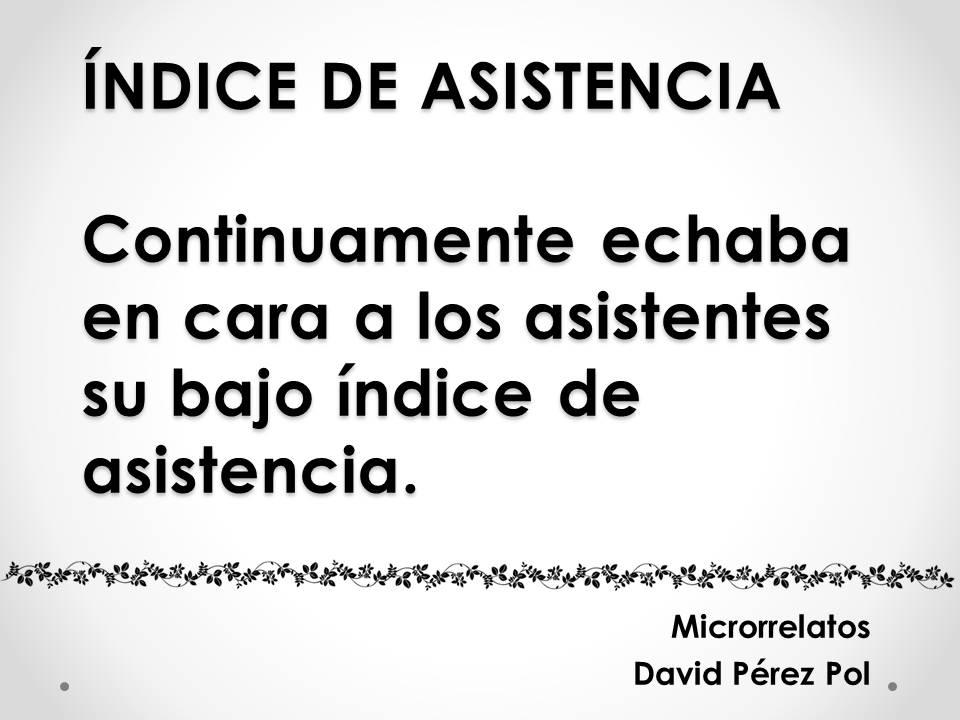 Índice de asistencia, microrrelato de David Pérez Pol