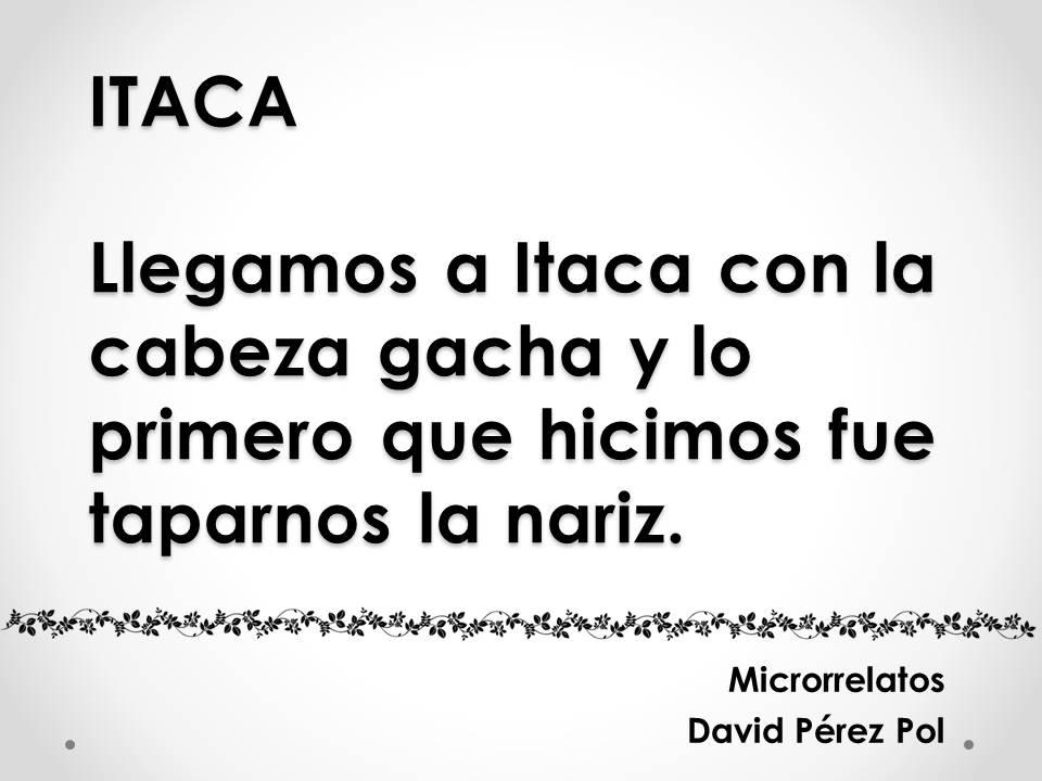 Itaca, microrrelato de David Pérez Pol