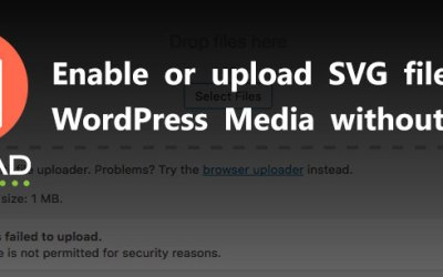 Enable or Upload SVG Image in WordPress Media Without Plugin