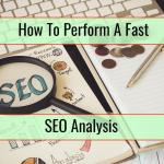 How to Perform a Fast SEO Analysis of Your Website