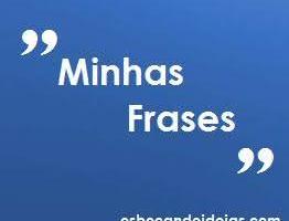 Minhas Frases [4]
