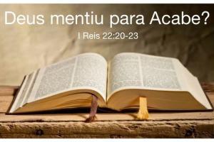 Como Deus pode usar um espírito mentiroso em 1 Reis 2:23?