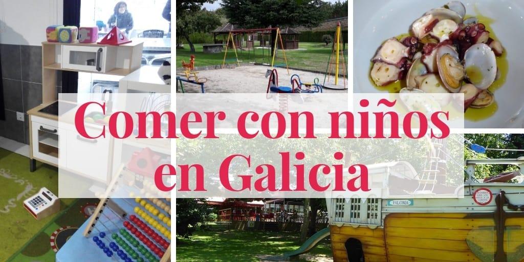 52 restaurantes para comer con niños en Galicia