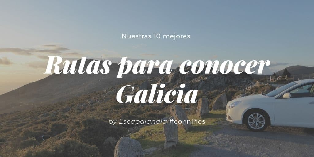 Mejores rutas para conocer Galicia con peques