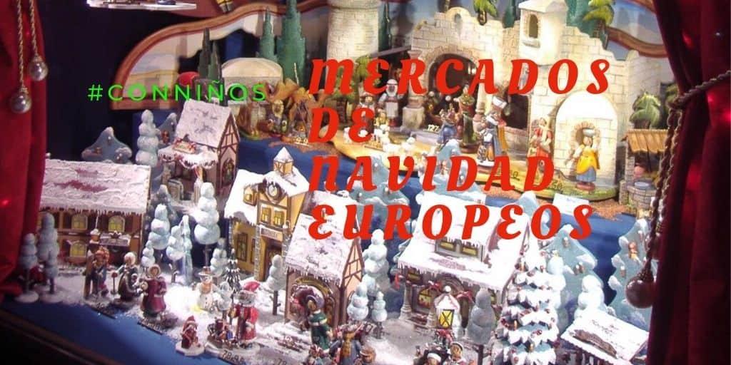 Mercadillos navideños europeos para ir con niños