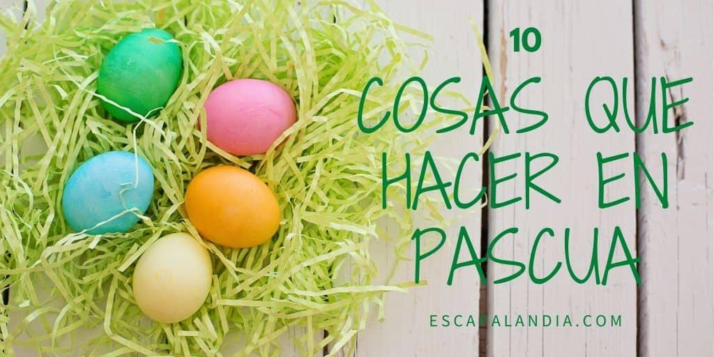 10 cosas que hacer en Pascua con niños