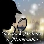 Rallye Sherlock Holmes Noirmoutier ville