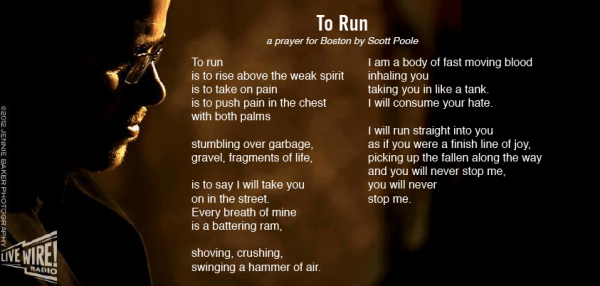 To Run, prayer for Boston by Scott Poole
