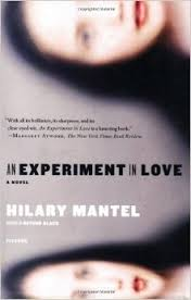 An Experiment in Love by Hilary Mantel image