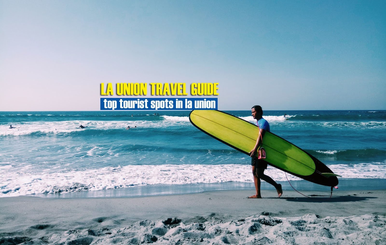 Top Tourist Spots in La Union [And How To Get There]