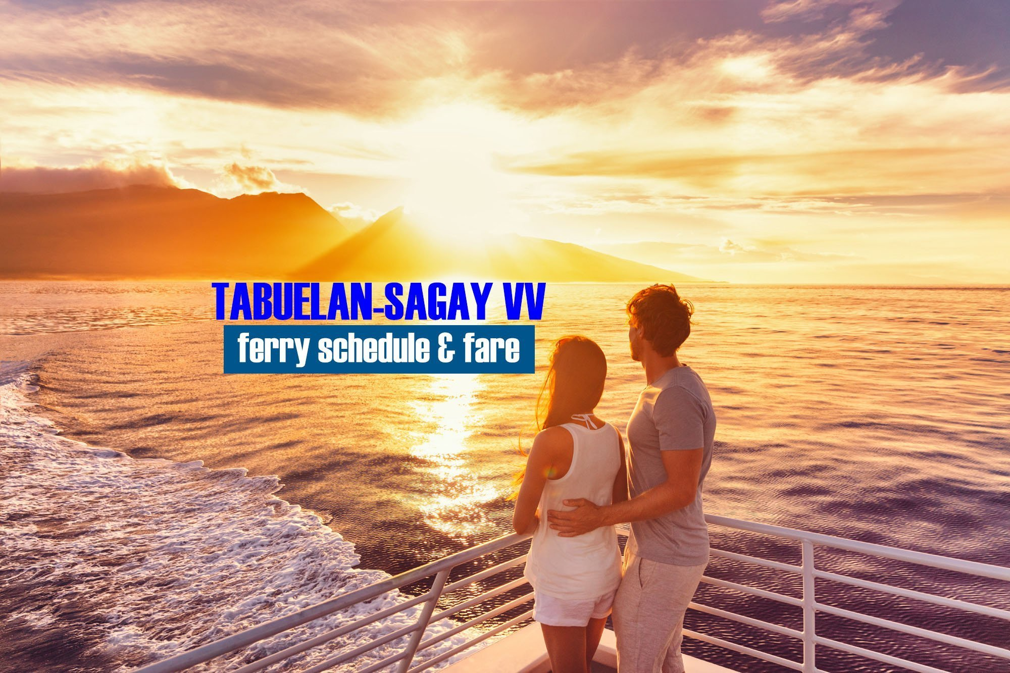 Tabuelan to Sagay: 2019 Boat Schedule and Fare Rates