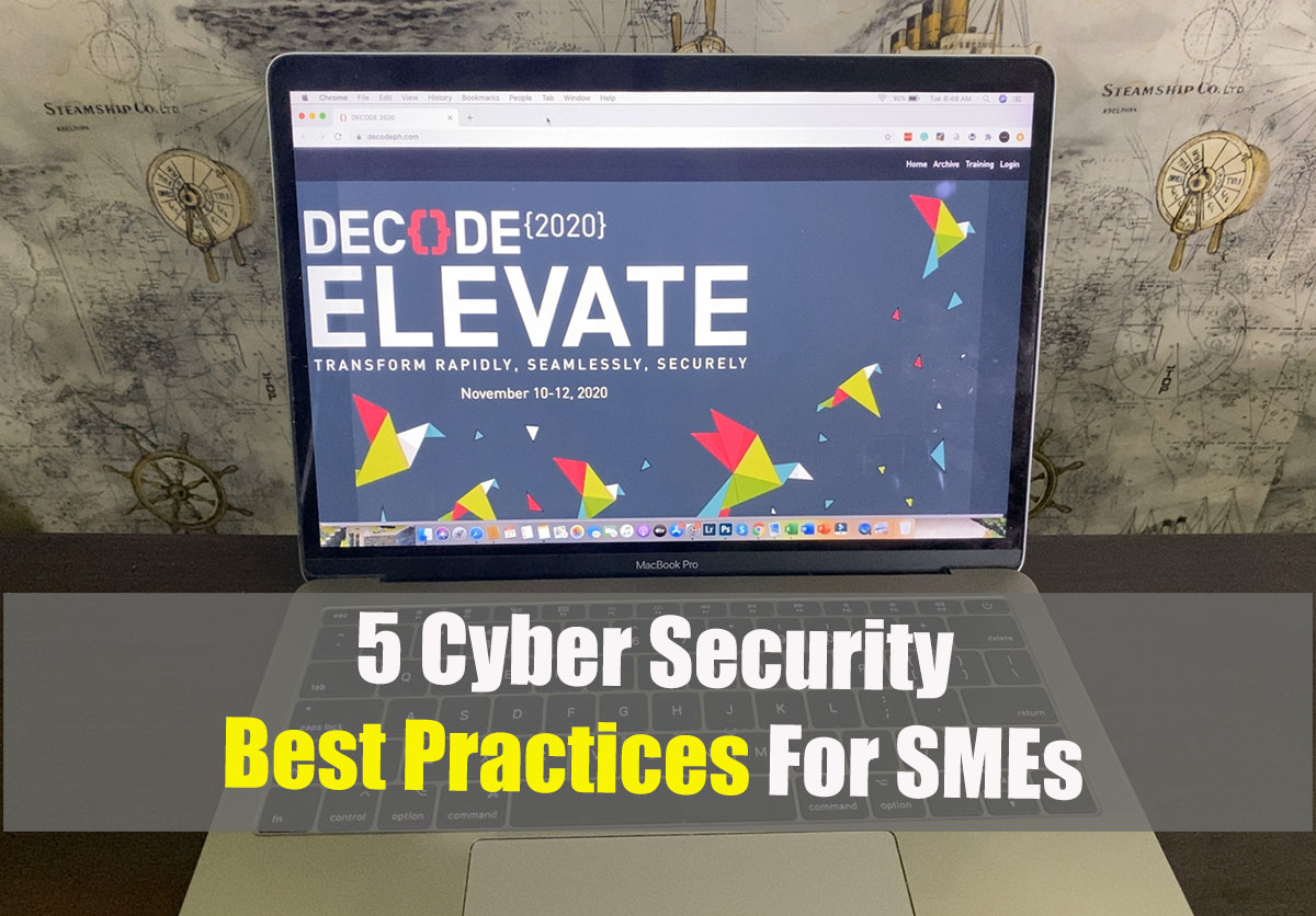 5 Cybersecurity Best Practices For SMEs