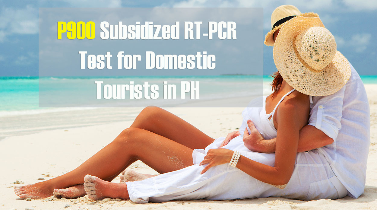 P900 Subsidized RT-PCR Test for Domestic Tourists in PH at UP-PGH