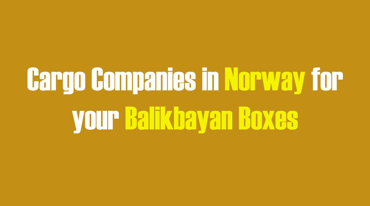 List of Cargo Companies in Norway for your Balikbayan Boxes