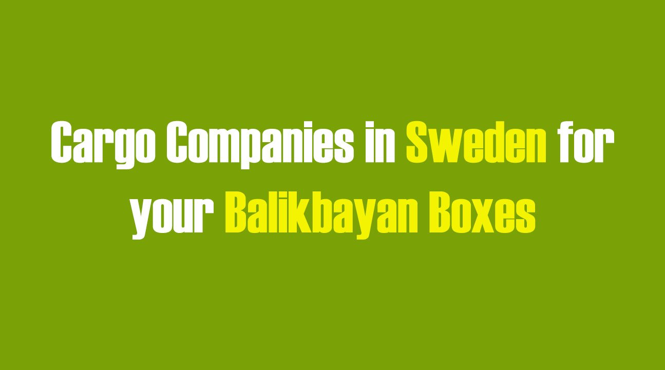 List of Cargo Companies in Sweden for your Balikbayan Boxes